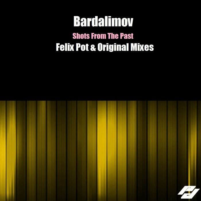 BARDALIMOV - Shots From The Past