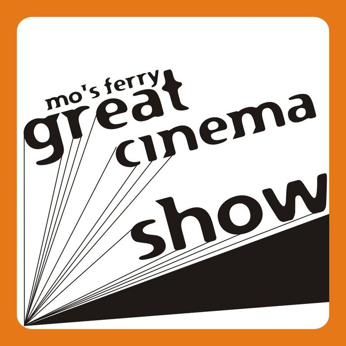 VARIOUS - Mo's Ferry Great Cinema Show