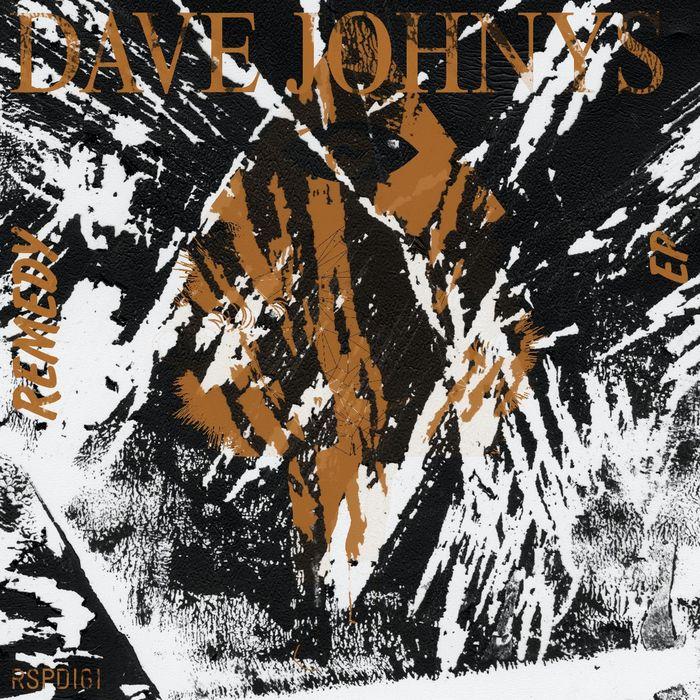 JOHNYS, Dave - Remedy EP