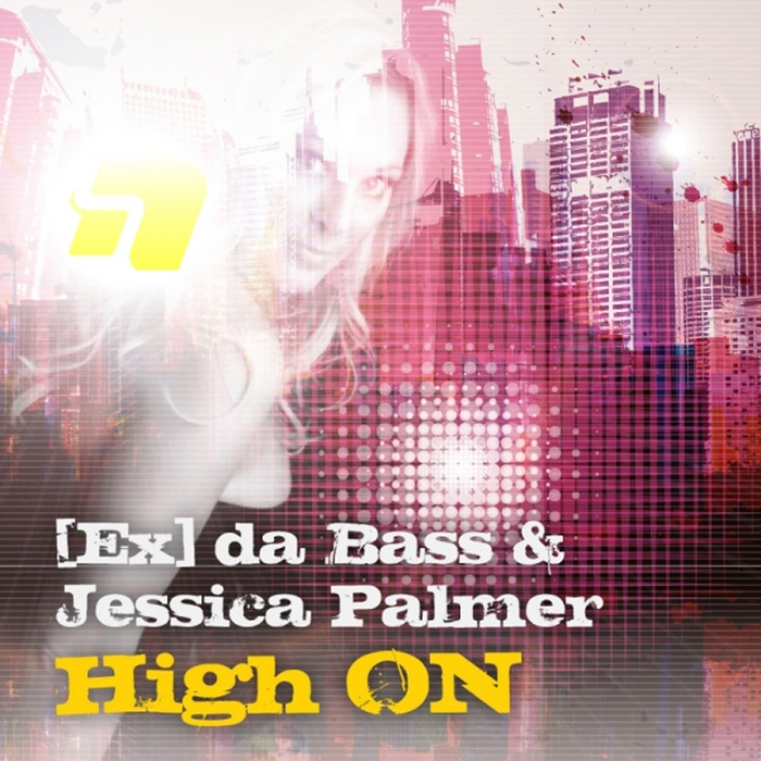 EX DA BASS/JESSICA PALMER - High On