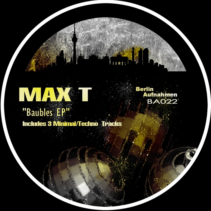 MAX T - Baubles EP