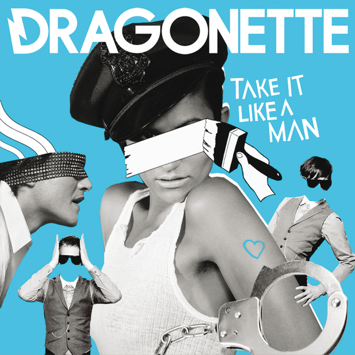 DRAGONETTE - Take It Like A Man (Bimbo Jones Draggin It Vocal Mix)