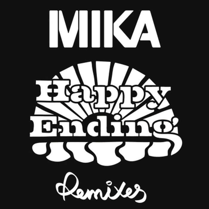 MIKA - Happy Ending (Remixes)