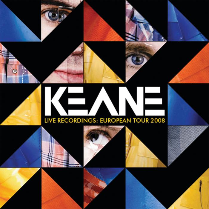 KEANE - Live Recordings: European Tour 2008