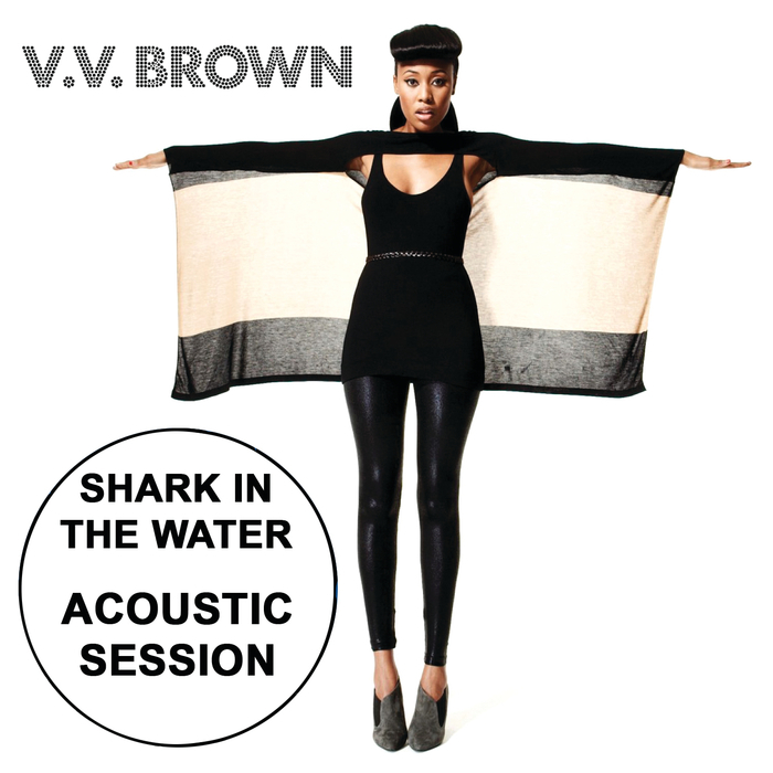 v v BROWN - Shark In The Water
