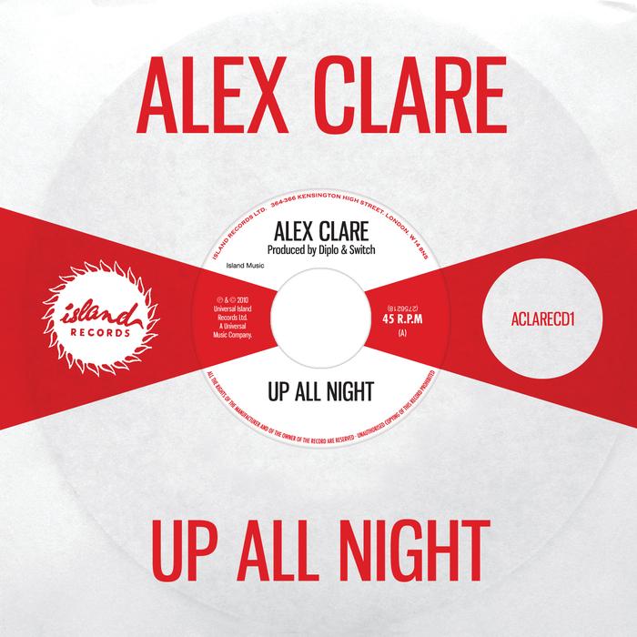 ALEX CLARE - Up All Night (Explicit)