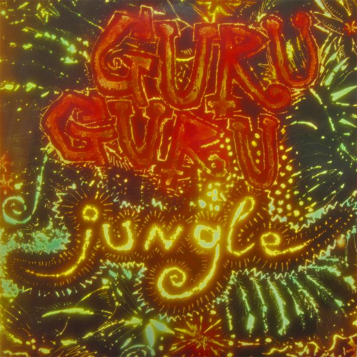 GURU GURU - Jungle