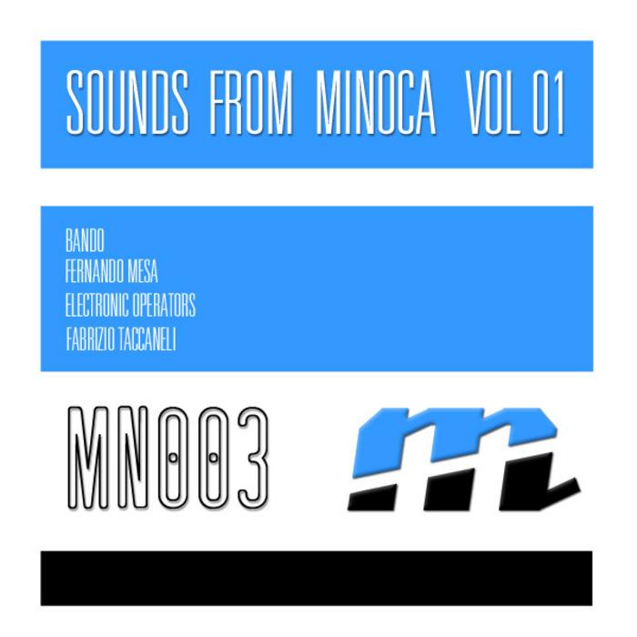 BANDO/ELECTRONIC OPERATORS/FABRIZIO TACCANELI/FERNANDO MESA - Minoca Records 003