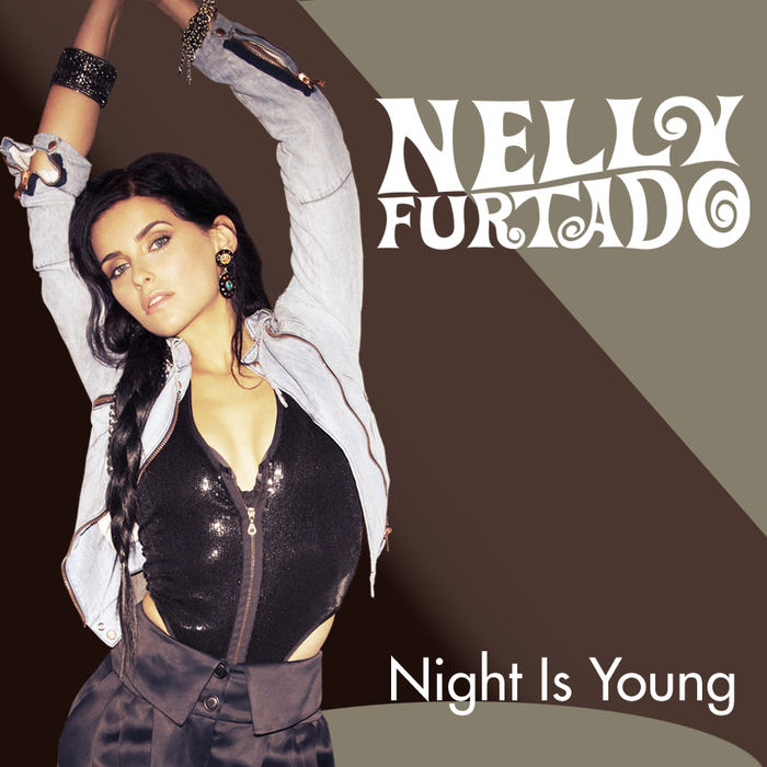 NELLY FURTADO - Night Is Young (UK Version)