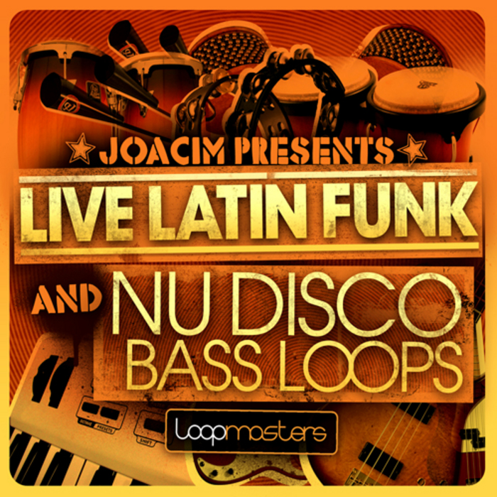 LOOPMASTERS - Joacim Presents Live Latin Funk & Nu Disco Bass Loops (Sample Pack WAV)