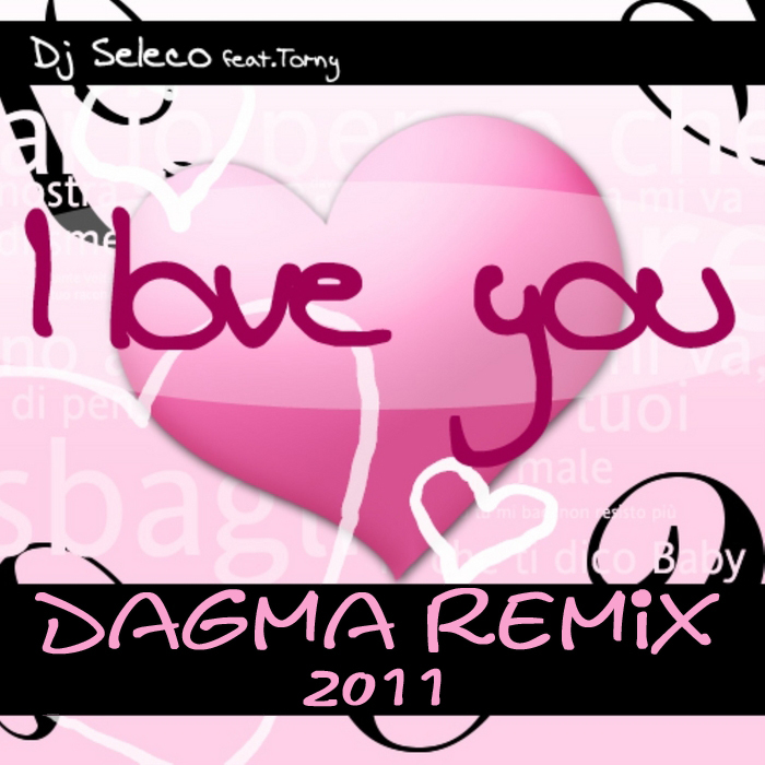 DJ SELECO feat TORNY - I Love You 2011