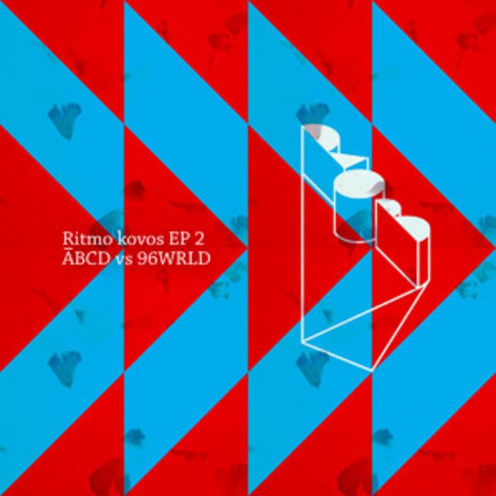 ABCD/96WRLD - Ritmo Kovos EP 2