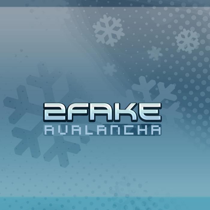 2FAKE - Avalancha