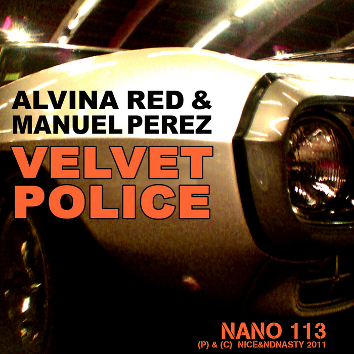ALVINA RED & MANUEL PEREZ - Velvet Police
