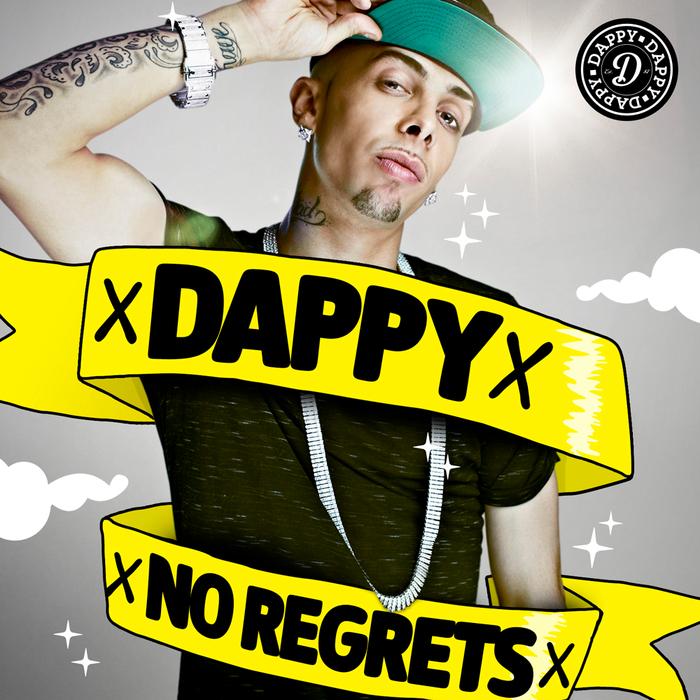 DAPPY REGRETS TÉLÉCHARGER MP3 NO