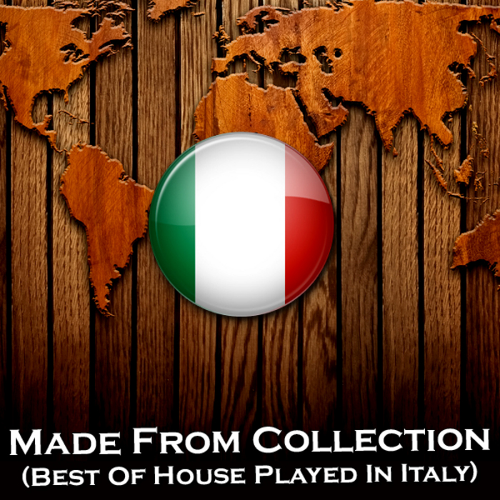 VARIOUS - Made From Collection Best Of House Played In Italy