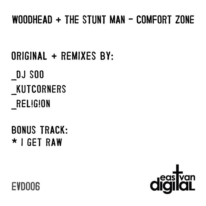 WOODHEAD/THE STUNT MAN - Comfort Zone