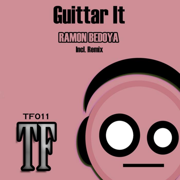 BEDOYA, Ramon/JESUS G - Guittar It