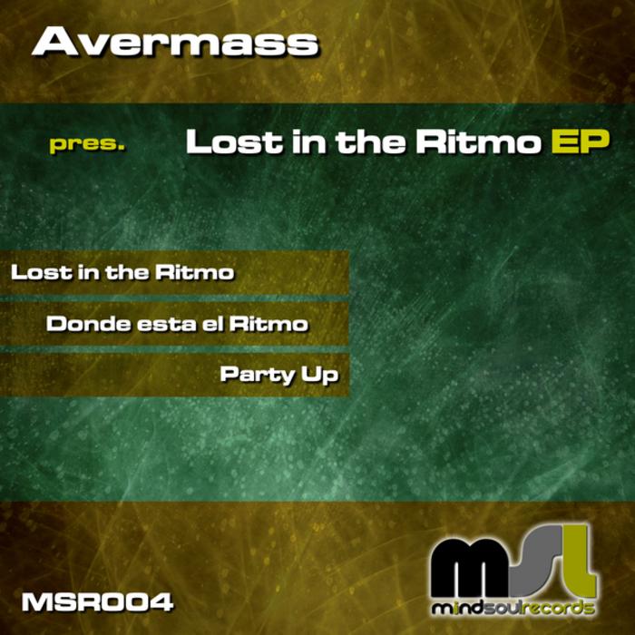 AVERMASS - Lost In The Ritmo