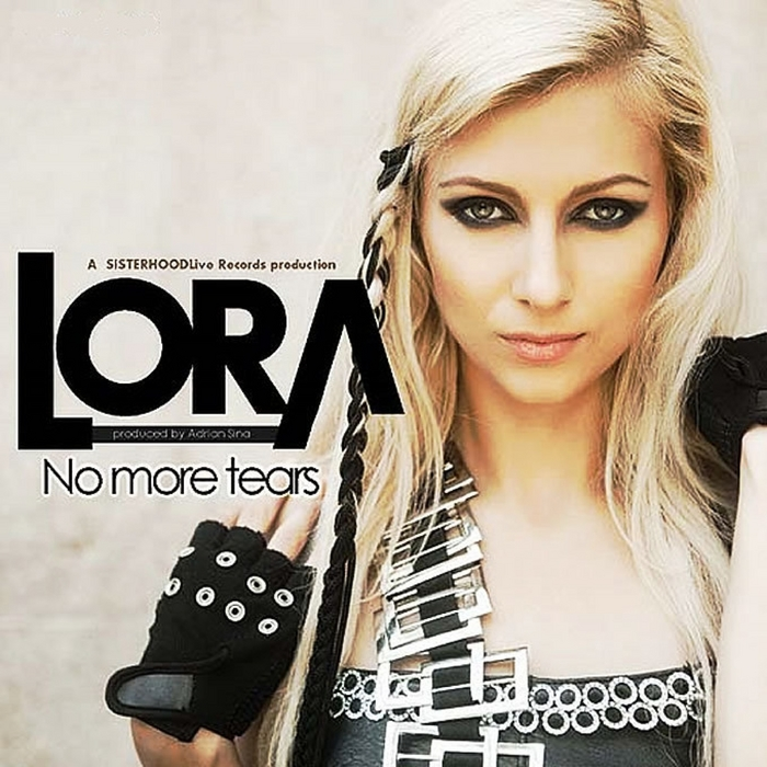LORA - No More Tears (remixes)