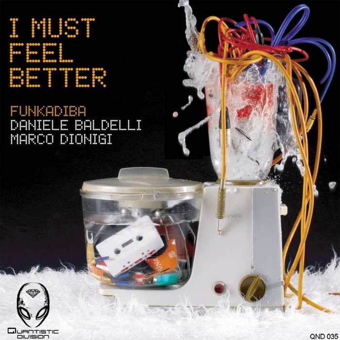 BALDELLI/DIONIGI FUNKADIBA - I Must Feel Better