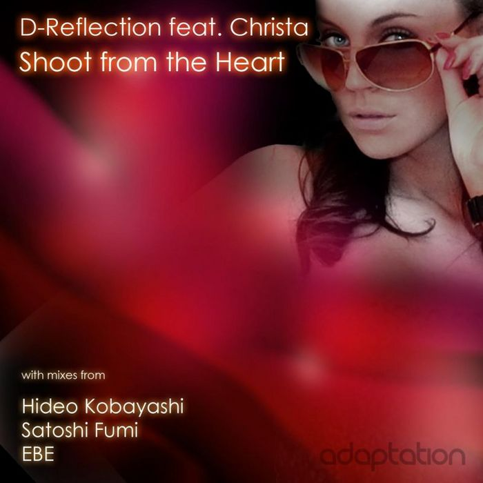 D REFLECTION feat CHRISTA - Shoot From The Heart