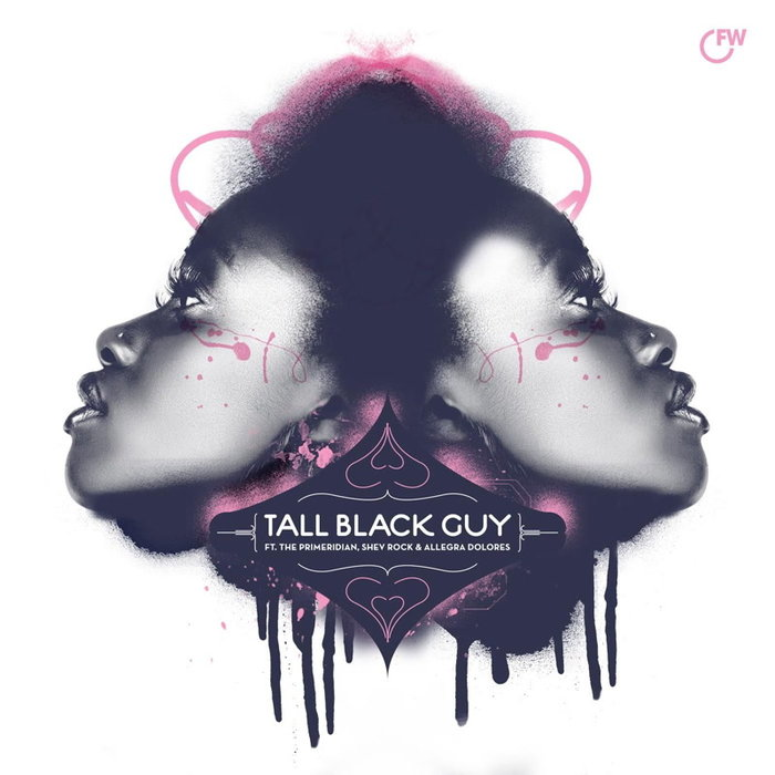 TALL BLACK GUY PRODUCTIONS - The Return Of Here & Now/Dance Forever