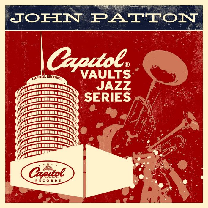 BIG JOHN PATTON - The Capitol Vaults Jazz Series
