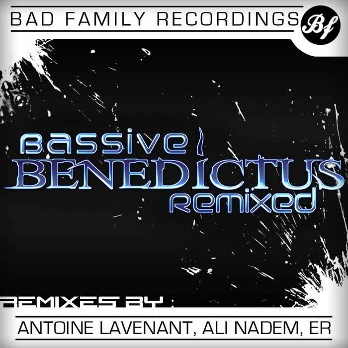 BASSIVE - Benedictus