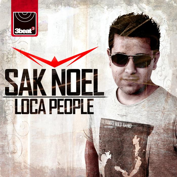 NOEL, Sak - Loca People