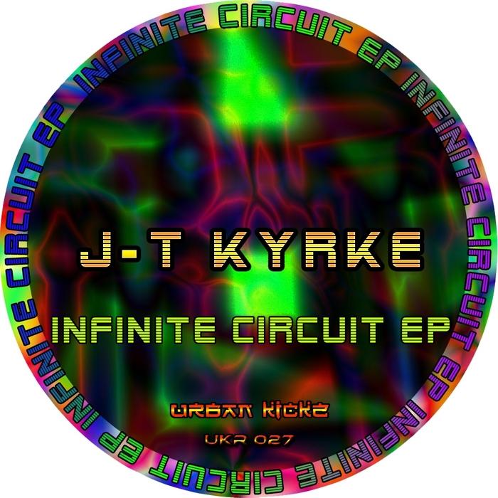 J T KYRKE - Infinite Circuit