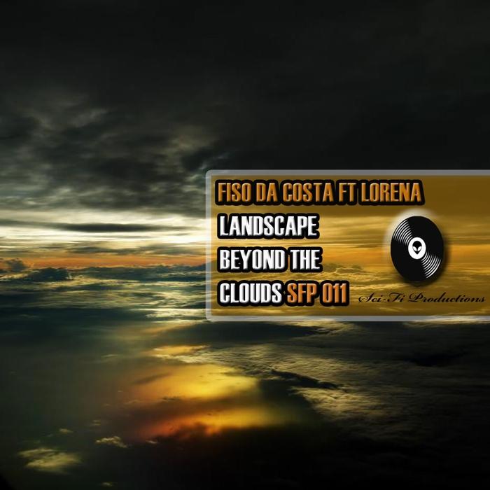 DA COSTA, Fiso feat LORENA - Landscape Beyond The Clouds