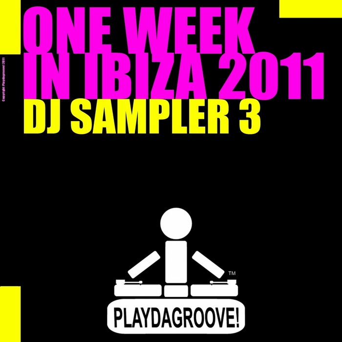 RIVAS, Jason/ELSA DEL MAR - One Week In Ibiza 2011 (DJ Sampler 3)