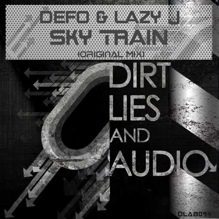 DEFO & LAZY J - Sky Train