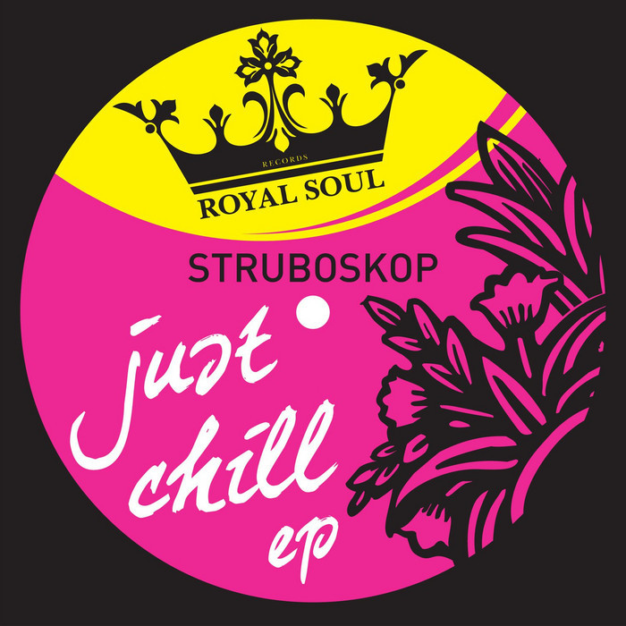 STRUBOSKOP - Just Chill EP
