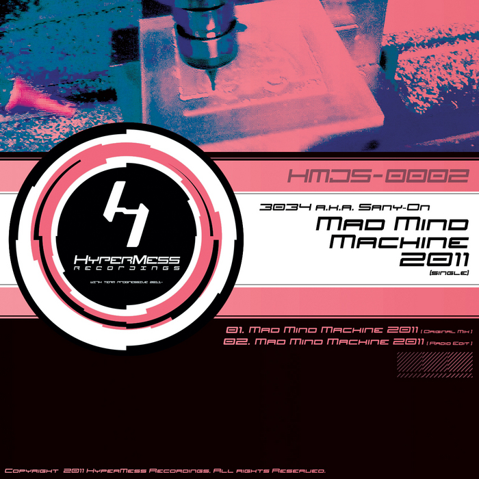 3034 aka SANY ON - Mad Mind Machine 2011