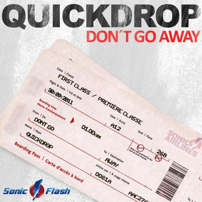 QUICKDROP - Don't Go Away