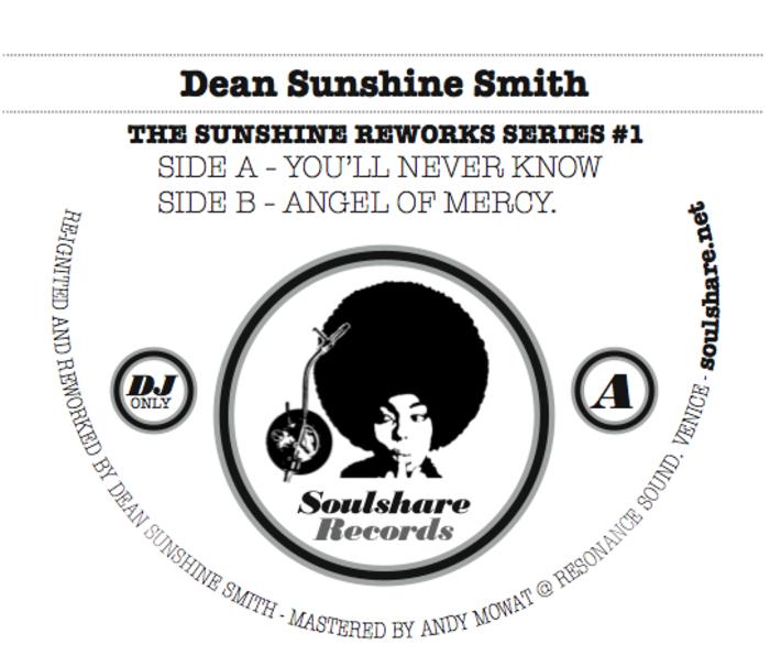 DEAN SUNSHINE SMITH - The Sunshine Reworks Vol 1