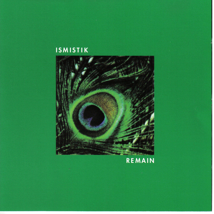 ISMISTIK - Remain