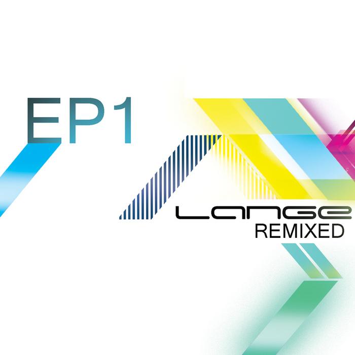 LANGE - Lange Remixed EP1
