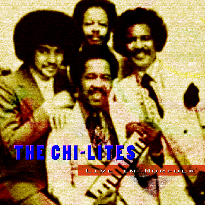 CHI LITES, The - Live In Norfolk