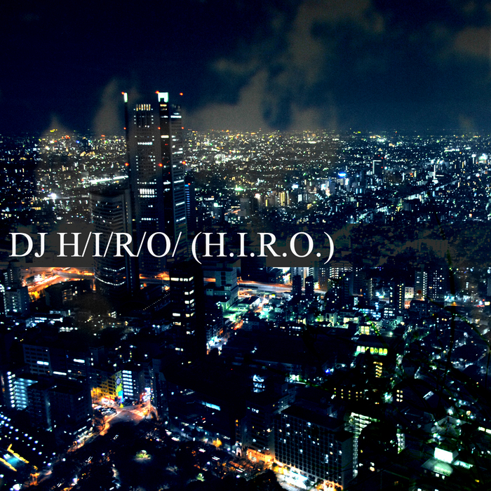 DJ HIRO (HIRO) - The Best Singles