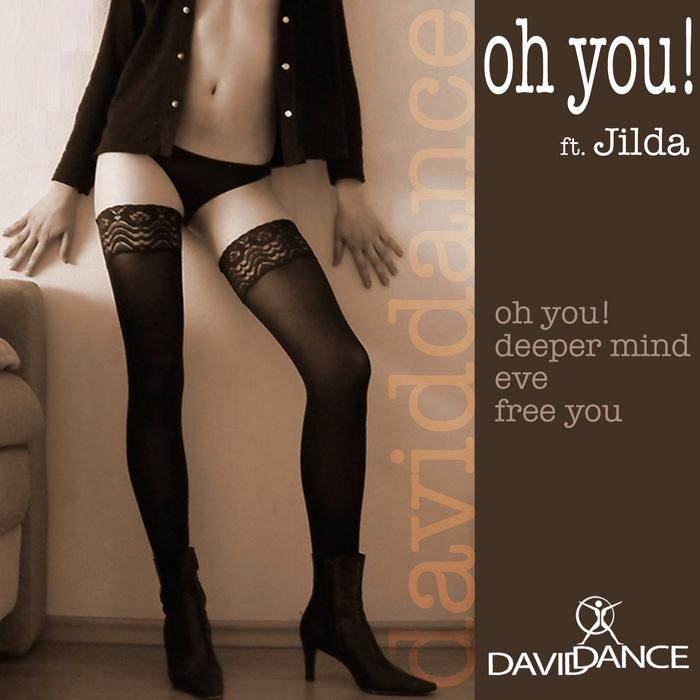 DAVIDDANCE - Oh You!