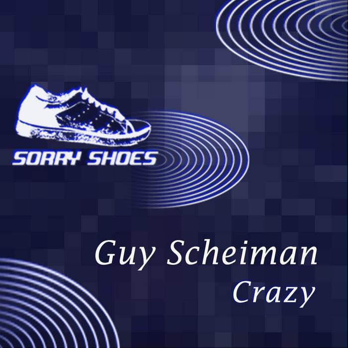 SCHEIMAN, Guy - Crazy