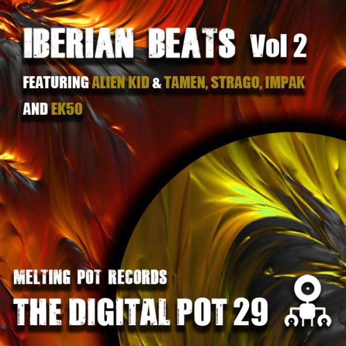 ALIEN KID/TAMEN/STRAGO/IMPAK/EK50 - Iberian Beats EP Vol 2
