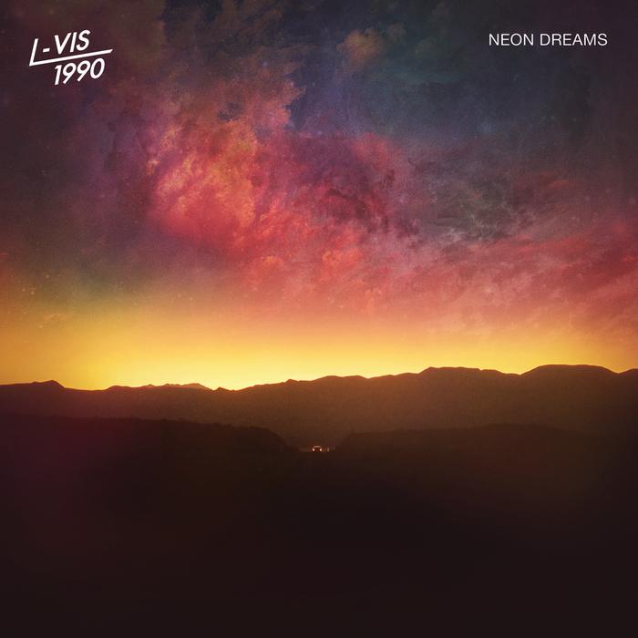 L-VIS 1990 - Neon Dreams
