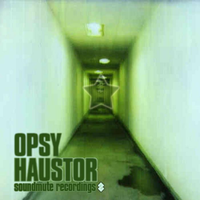 OPSY - Haustor
