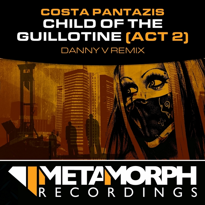 PANTAZIS, Costa - Child Of The Guillotine (Act 2)