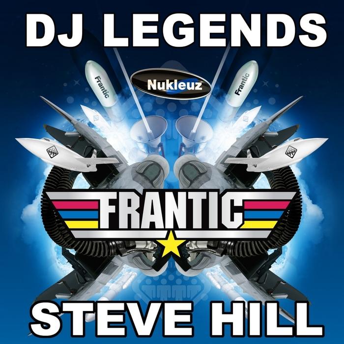 VARIOUS - Frantic DJ Legends: Mixed By Steve Hill