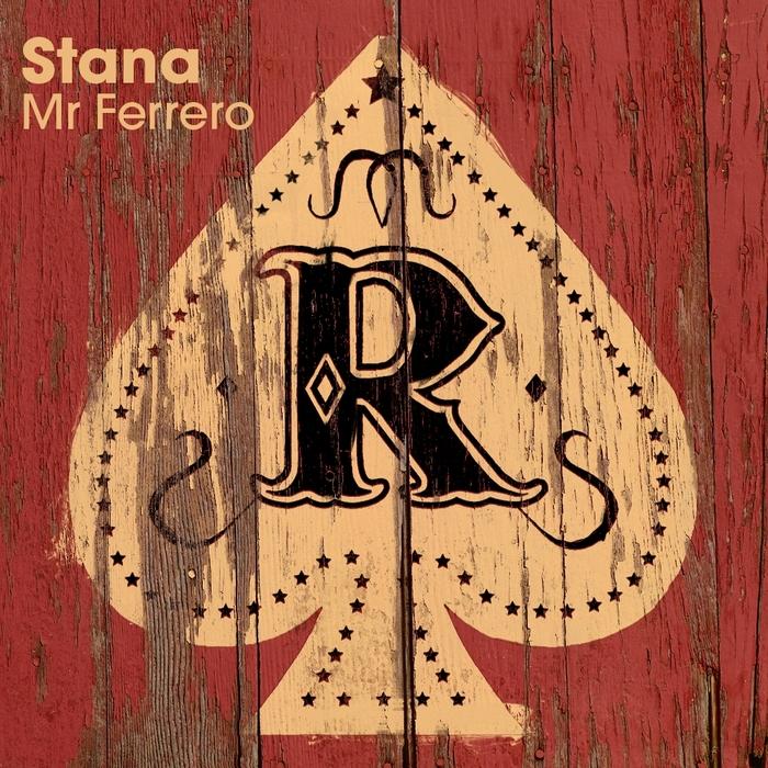 STANA - Mr Ferrero